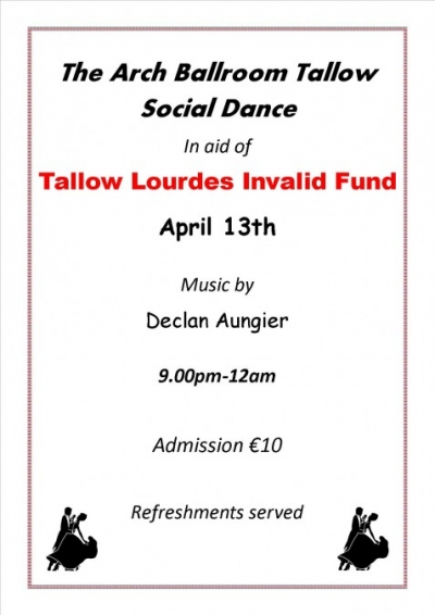 Tallow Lourdes Invalid Fund Dance April 13th Poster